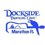 Dockside Tropical Cafe'