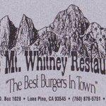 Mt Whitney Restaurant - Lone Pine