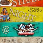 Steak Night every Monday at Bud's Sports Bar - Come early!