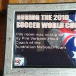 The head coach of the Australian soccer team occupied the room in 2010.