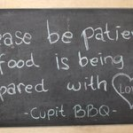 Please be patient, all food is being prepared with love :-)