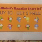 buy 10 shave ice and get 1 free with your customer card