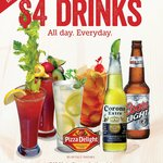$4 Drinks...All Day...EveryDay!