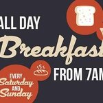 All day breakfast every Sat & Sun