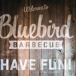 Bluebird Barbecue Welcome