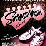 Showaddywaddy - 25th April 2014 - selling fast!
