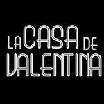 LA CASA DE VALENTINA