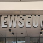 Welcome to the Newseum.