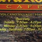 Hours - Volcano's Lava Rock Cafe, Volcano, Island of Hawaii, HI
