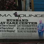Ad. seen in San Pedro for  Husband Daycare (Bar)!!