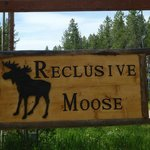Reclusive Moose Cabins Sign