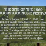 The original site of the Woodstock Music festival is about an hour or so away.