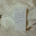 They couldn't just take the used towels? Instead housekeeping left a note!