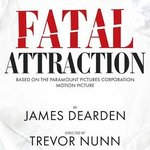 Fatal Attraction at the Theatre Royal Drury Lane