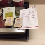 "My housekeeper Pat wrote, ""I saw you were drinking tea with honey so I gave you an extra tea and"