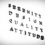 Serenity, Design, Quality and Attitude