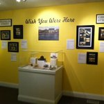 """Wish you were here"" Exhibit Room"