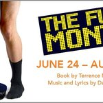 The Full Monty opens June 24th!