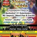 Bajan nights the show every satuday from 7 to 12