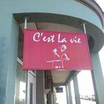 Entrance to C'est la Vie
