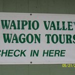 Waipio Valley Wagon tour sign @ Last Chance Store