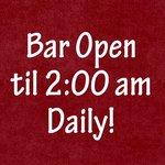 Open daily til 2:00 am