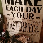 """""""Make Each Day your Masterpiece"""" Love that quote Lady of the Lake Cafe & Pub  