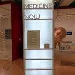 Medicine Now exhibition