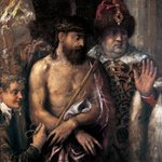 """Titian's """"Ecce Homo"""""""