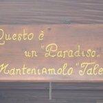 """""""QUESTO è UN PARADISO MANTENIAMOLO TALE"""""""