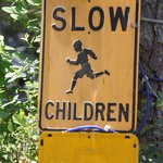 Funny sign: They better learn to run faster.