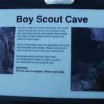 Boy Scout cave is small and steep - not suitable for the elderly