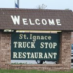 welcome to St. Ignace truck stop