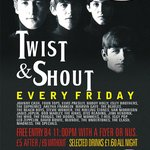 Twist & Shout every Friday