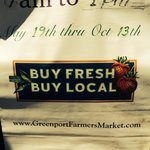 """You got it! """"Buy Fresh. Buy Local"""" every May through October"""
