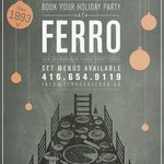 Ferro accepts large group parties for parties up to 60ppl! Set-menus and many other options!