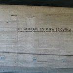 """""""El Museo es una Escuela"""""""