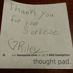 Note my 8 year old left for Housekeeping - they were so nice!