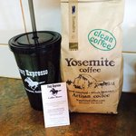 Our own roast here, Yosemite Coffee