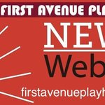 Check out our new  Website firstavenueplayhouse.org