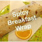 Spicy Breakfast Wrap
