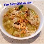 Yum Choy Noodle Bowl