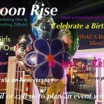 Celebrate special occasions - Call Moon Rise today!