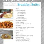 Complimentary, full, hot, breakfast Buffet Menu!