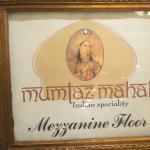 Mumtaz Mahal: Signage in lobby