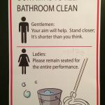 What you will see inside the bathroom...I thought it was the best signage ever!