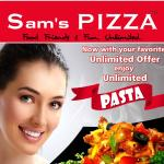 Sam's Pizza C.G. Road has included Hot Pasta to the Unlimited Menu, no Price Hike..