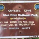 Sign at parking area - Crystal Cave