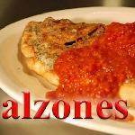 Calzones & Strombolis
