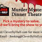 Murder Mystery Dinner Theatre